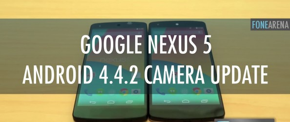 Google Nexus 5 Android 4.4.2 Camera Update